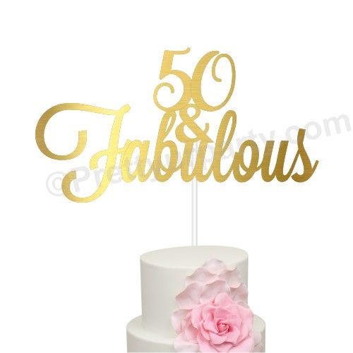 and Fabulous Birthday Cake Topper