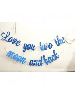 Love You Two the Moon and Back Bunting
