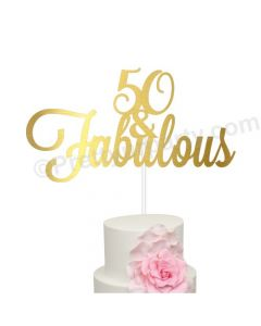 50 and Fabulous Birthday Cake Topper