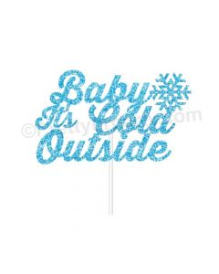 Baby It's Cold Cake Topper
