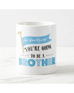 Are you ready to be mug - Brother