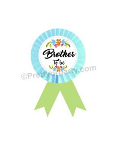 Brother to be Rosette Badge