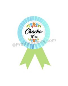 Chacha to be Rosette Badge
