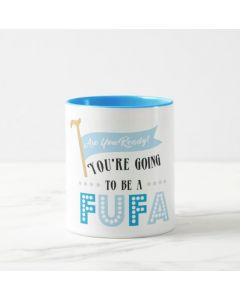 Are Your Ready to be Fufa - Blue