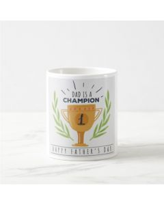 Fathers Day Dad is a Champion Mug