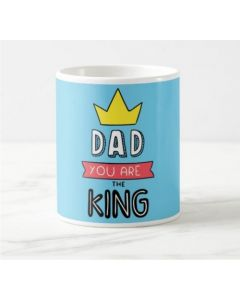 Fathers Day Dad You Are The King Mug