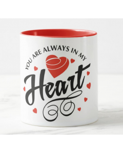 Always in My Heart Valentines Mug - Rim and Inside Red
