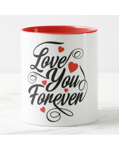 Love You Forever Valentines Mug - Rim and Inside Red