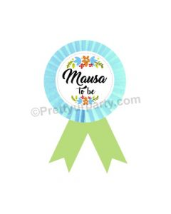 Mausa to be Rosette Badge