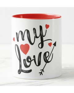 My Love Valentines Mug - Rim and Inside Red