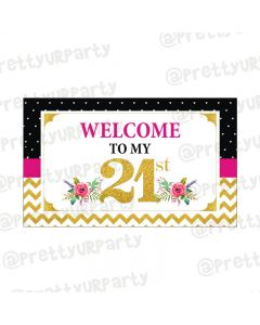 21st Birthday Theme Entrance Banner
